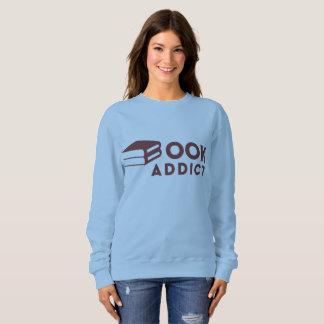 Book Addict - Bookworm Sweatshirt - Librarian Gift