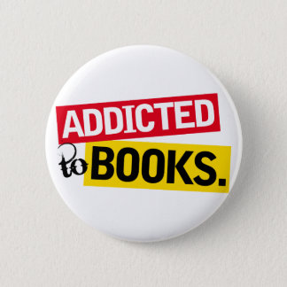 Book Addict Funny Reading Gift 2 Inch Round Button