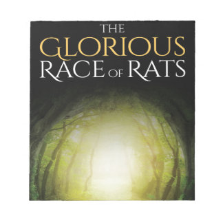 """Book cover of """"The Glorious Race of Rats"""" Notepad"""