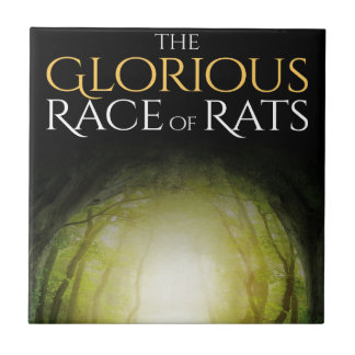 """Book cover of """"The Glorious Race of Rats"""" Tile"""