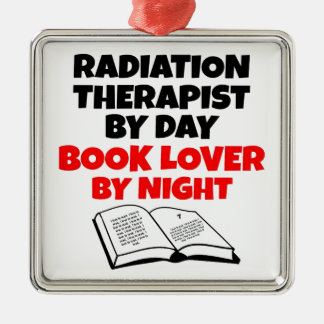 Book Lover Radiation Therapist Metal Ornament