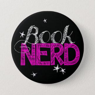 Book Nerd Bookish gift badges 3 Inch Round Button