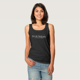 Book Rebels - I Read Banned Books Tank Top