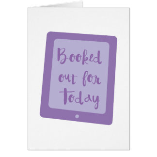 booked out for today (e reader) card