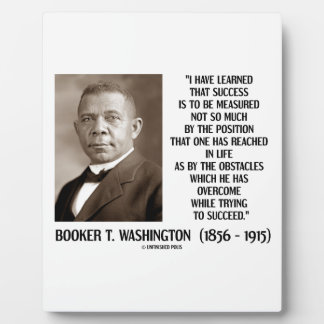 Booker T. Washington Obstacles Overcome Succeed Plaque