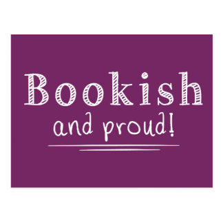 Bookish And Proud Postcard