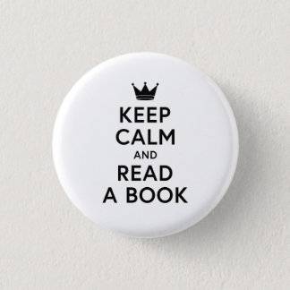 Bookish Keep Calm and Read a Book 1 Inch Round Button