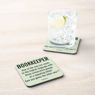 """Bookkeeper Is A Unique Word"" Coaster"