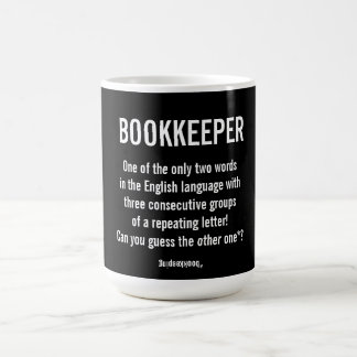 """Bookkeeper Is A Unique Word"" Coffee Mug"