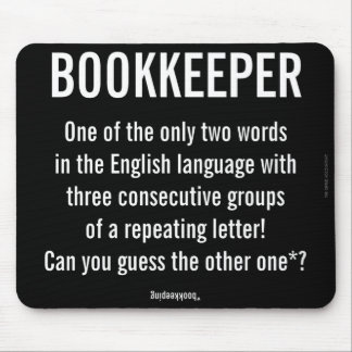 """Bookkeeper Is A Unique Word"" Mouse Pad"