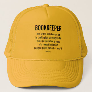 """Bookkeeper Is A Unique Word"" Trucker Hat"