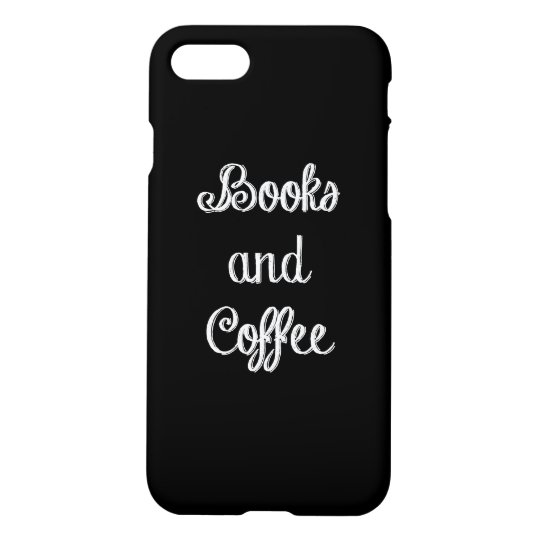 Books and Coffee iPhone 7 Case