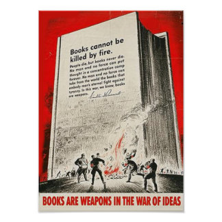 Books Can't Be Killed By Fire Posters