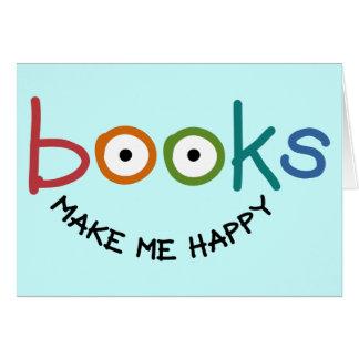 Books Make Me Happy Card