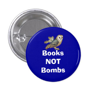 Books Not Bombs Scottish Independence Owl Badge 1 Inch Round Button