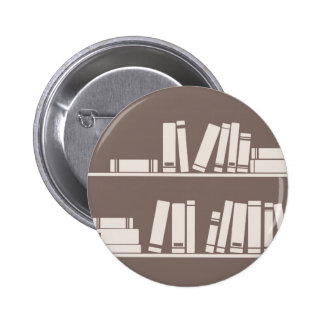 Books on the shelf for reading lover or wise guy 2 inch round button