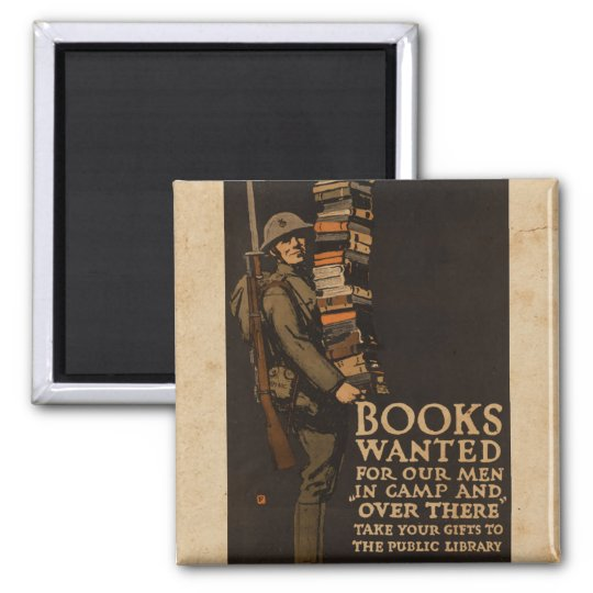 Books wanted for our men - Vintage War Magnet