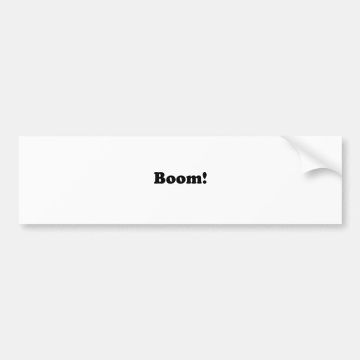 Boom! Bumper Stickers