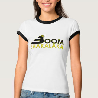 Boom Shakalaka T-Shirt