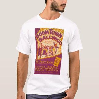 Boomtown Ballyhoo 1941 WPA T-Shirt