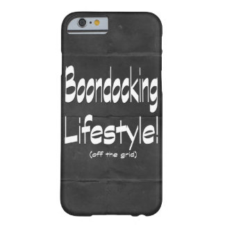 Boondocking Lifestyle Design Barely There iPhone 6 Case