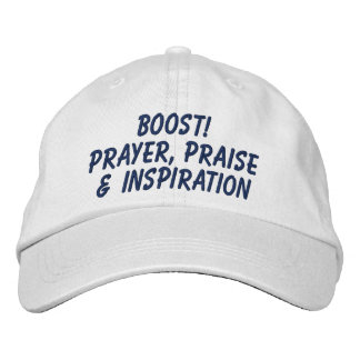 BOOST! Prayer, Praise & Inspiration Cap Embroidered Baseball Caps