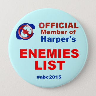 Boot 'em 2015 - Anything but Conservatives 4 Inch Round Button