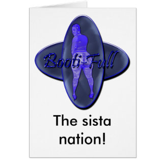 bootifull, The sista nation! Card