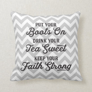 Boots, Tea, and Faith Southern Chevron Pillow
