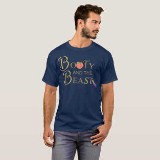 Booty and the Beast T-Shirt