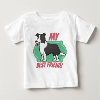 Border Collie is my best friend Baby T-Shirt
