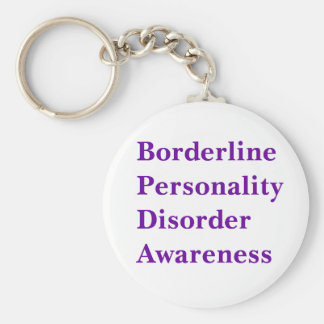 Borderline Personality Disorder Aw... - Customized Basic Round Button Keychain