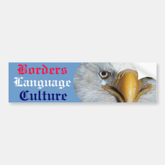 Borders Language Culture Bumper Sticker