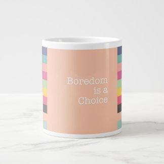 Boredom is a Choice Jumbo Mug