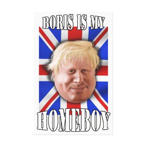 "Boris Johnson ""Boris is my Homeboy"" Mayor Gallery Wrapped Canvas"