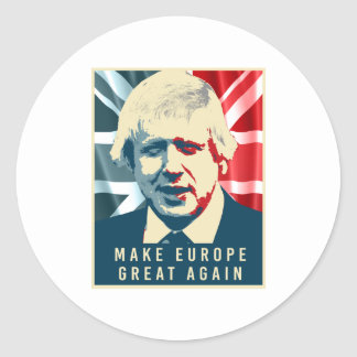 Boris Johnson - Make Europe Great Again - -  Round Sticker