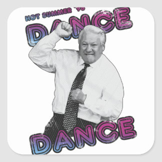 Boris Yeltsin Dance Dance Hot Summer 1996 Square Sticker