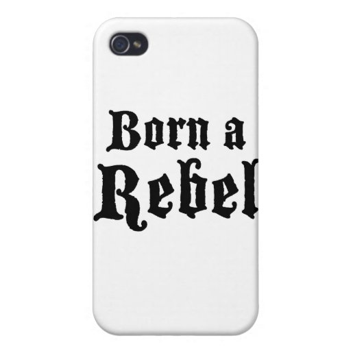 Born a Rebel iPhone 4 Covers