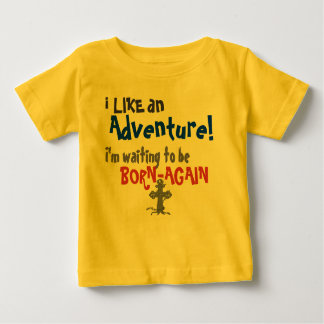 Born-Again Baby T-Shirt