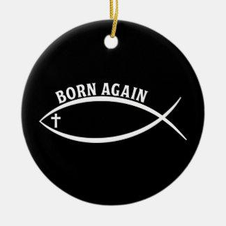 Born Again Ceramic Ornament