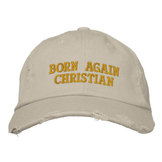 Born Again Christian Embroidered Hats