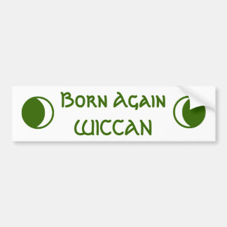 Born Again WICCAN Bumper Sticker