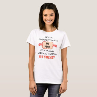 Born and raised in New York City T-Shirt