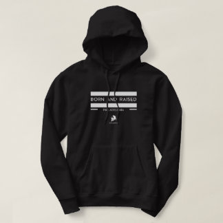 """BORN AND RAISED PHILADELPHIA"" Hoodie"