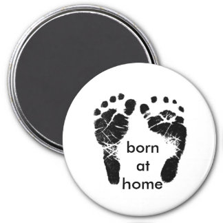 born at home 3 inch round magnet