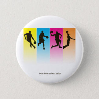 Born Baller 2 Inch Round Button