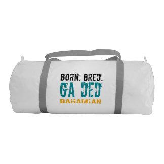 Born- Bred Ga Ded Bahamian Gym Duffel Bag