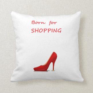Born for shopping throw pillow