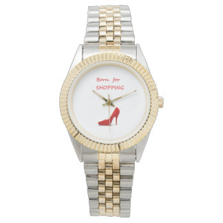 Born for shopping watch