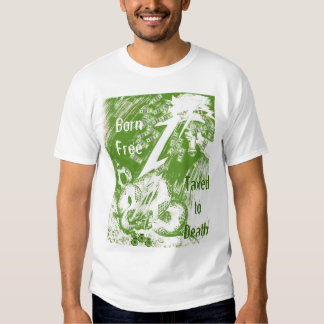 Born Free Taxed to Death T-shirt
